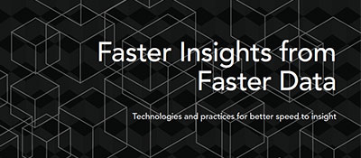 TDWI Best Practices Report - Faster Insights from Faster Data